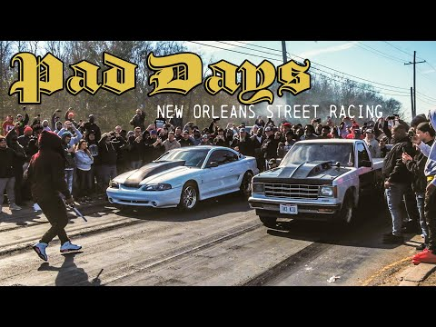 Pad Days 3.0 : NOLA Street Racing