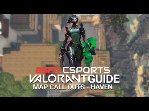VALORANT Map Guide – Haven map call outs and locations | ESPN Esports