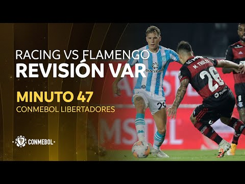 Libertadores | Revisión VAR | Racing vs Flamengo | Minuto 47